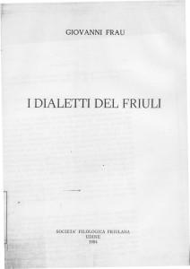 I dialetti del Friuli di G. Frau