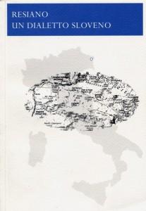 Resiano -  Un dialetto sloveno