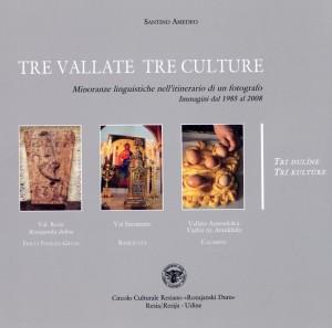 Tre vallate Tre culture  - Tri duline Tri kulture